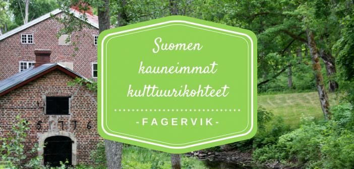 Hiljainen idylli – Fagervikin ruukki, Inkoo